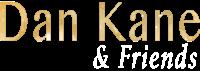 Dan Kane & Friends